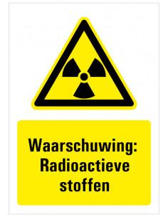 Sticker met tekst waarschuwing radioactieve stoffen, ISO 7010, W003, radioactief stoffen