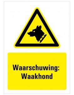 Waarschuwing voor waakhond bord met tekst,  dibond, zwart geel wit, rechthoekig staand