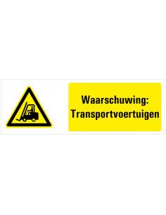 Tekstbord waarschuwing transportvoertuigen, dibond, ISO 7010, geel zwart, rechthoek, heftruck symbool