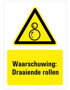 Waarschuwing voor draaiende rollen bord met tekst, zwart geel wit, rechthoek staand