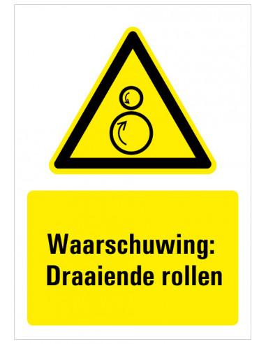 Waarschuwing voor draaiende rollen sticker met tekst, zwart geel wit, rechthoek staand