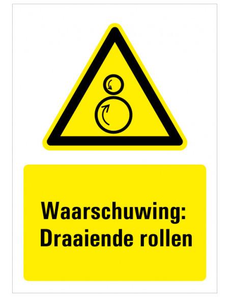 Waarschuwing voor draaiende rollen bord met tekst, dibond, zwart geel wit, rechthoek staand