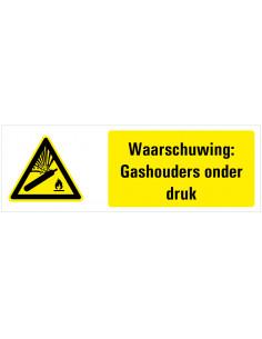 Waarschuwing voor gashouders onder druk tekstbord, dibond, zwart geel wit, rechthoek liggend