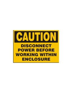 Sticker 'Caution: disconnect power before working within enclosure' 200/VE