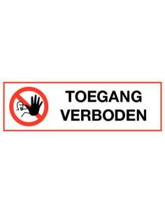 Toegang verboden kunststof 300 x 100 mm